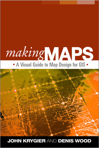 Making Maps, a Visual Guide to Map Design